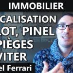 Défiscalisation Duflot, Pinel  les pièges à éviter