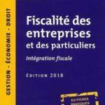 Fiscalité des entreprises et des particuliers : Intégration fiscale – Défiscalisez mieux