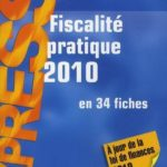 Fiscalité pratique 2010 Disle  Emmanuel   Saraf  Jacques Occasion Livre – Défiscalisez mieux