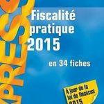 Fiscalité pratique 2015 en 34 fiches de Disle, Emmanu… | Livre | état très bon – Défiscalisez mieux