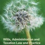 Wills, Administration and Taxation Law and Practice de Joh…   Livre   état bon – Défiscalisez mieux