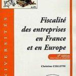 Fiscalité des entreprises en France et en Europe de C…   Livre   état très bon – Défiscalisez mieux