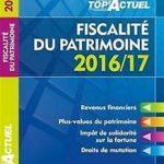 TOP Actuel Fiscalité Du Patrimoine 2016/2017 de Meyer, Gilles   Livre   état bon – Défiscalisez mieux