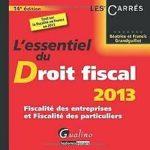L'essentiel du Droit fiscal 2013 : Fiscalité des entr…   Livre   état très bon – Défiscalisez mieux