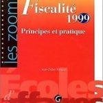Fiscalité: 1999 : principes et pratique de Pinguet, Jean-D…   Livre   état bon – Défiscalisez mieux