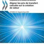 Projet OCDE/G20 sur l'érosion de la base d'imposition et le transfert de bén – Défiscalisez mieux