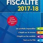Top'Actuel Fiscalité 2017-2018 de Freiss, Daniel, Mon…   Livre   état très bon – Défiscalisez mieux