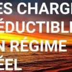 Les charges déductibles en régime réel