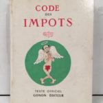 Code général des impôts, Gonon 1958, Dubout – Défiscalisez mieux