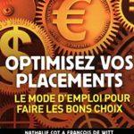 Optimisez vos placements – Le mode d'emploi pour faire les bons choix 2011-2012 – Réduisez vos impôts