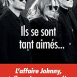 Ils se sont tant aimés… : L'affaire Johnny telle qu'on ne vous l'a jamais racontée (A.M. SOCIETE) – Réduisez vos impôts
