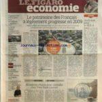 FIGARO ECONOMIE (LE) [No 20328] du 08/12/2009 – LE PATRIMOINE DES FRANCAIS A LEGEREMENT PROGRESSE EN 2009 – 20 MILLIONS D'EUROS POUR S'installer chez yves saint laurent -l'INDUSTRIE AGROALIMENTAIRE POURRAIT QUITTER LE MEDEF -LES SECRETS DU REPRENEUR D'HEULIEZ -LAURENCE FERRARI ETAIT L'INVITE DU BUZZ MEDIA -LE GROUPE BOLLORE A DEJA ECOULE 8000 VOITURES ELECTRIQUES – LE GROUPE TDF CHANGE DE PATRON -LE SENAT ABAISSE LE PLAFOND DES NICHES FISCALES -L'AGENCE S ET P MET LA GRECE SOUS SURVEILLANCE NEG* – Réduisez vos impôts